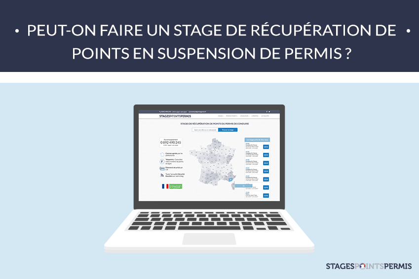 Peut-on faire un stage de récupération de points en suspension de permis ?